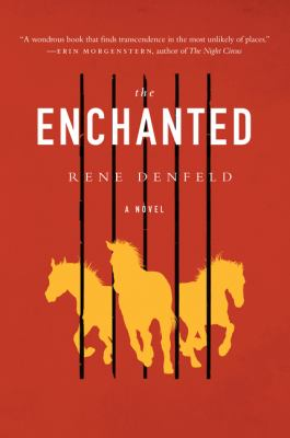 The enchanted by Rene Denfeld,