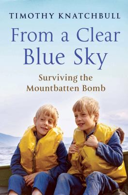 From a clear blue sky by Timothy Knatchbull, (1964-)