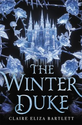 The winter duke by Claire Eliza Bartlett