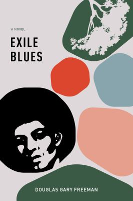 Exile blues by Douglas Gary Joseph Freeman