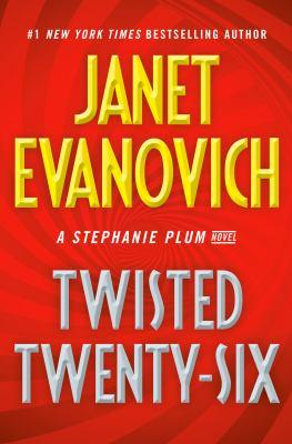 Twisted twenty-six by Janet Evanovich,