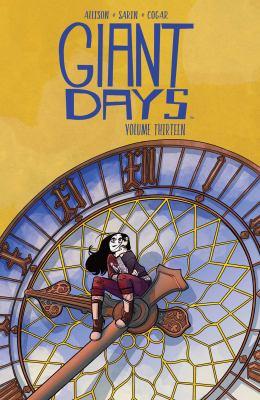 Giant days by John Allison, (1976-)