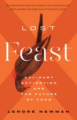 Lost feast by Lenore Newman, (1973-)