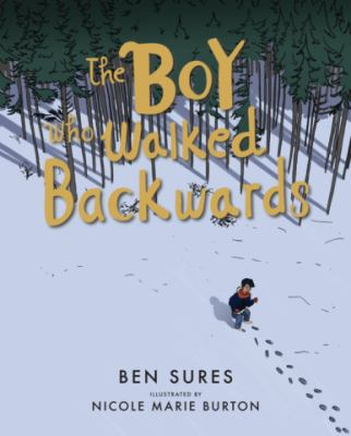 The boy who walked backwards by Ben Sures, (1967-)