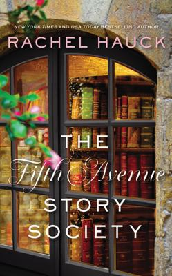 The Fifth Avenue Story Society by Rachel Hauck, (1960-)