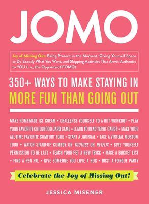 JOMO by Jessica Misener