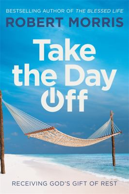 Take the day off by Robert Morris (1961-)