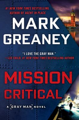 Mission critical by Mark Greaney,