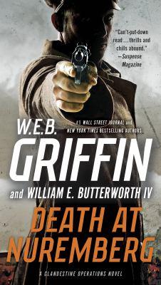 Death at Nuremberg by W. E. B. Griffin