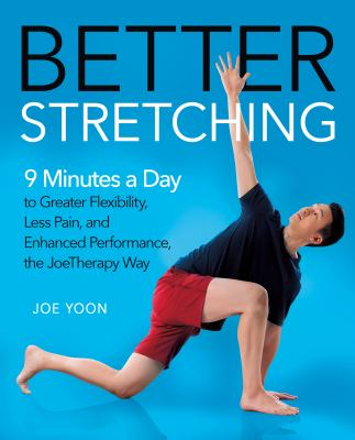 Better stretching by Joe Yoon