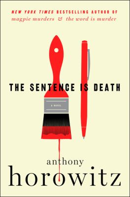 The sentence is death by Anthony Horowitz, (1955-)
