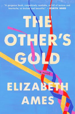 The other's gold by Elizabeth Ames, (1981-)