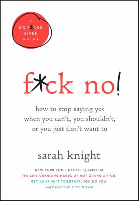 F*ck no! by Sarah Knight