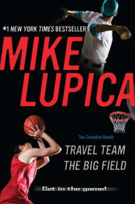 Travel team ; by Mike Lupica