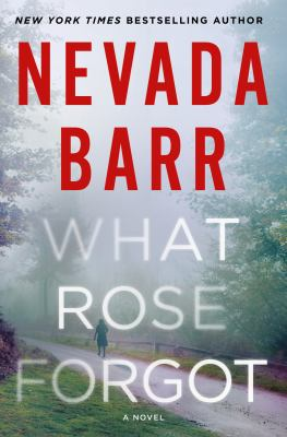 What Rose forgot by Nevada Barr,