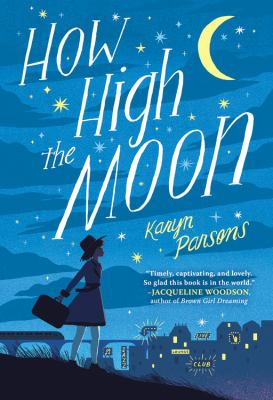 How high the moon by Karyn Parsons, (1968-)
