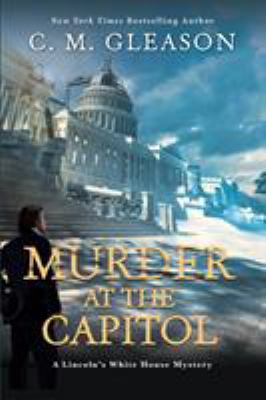 Murder at the Capitol by Colleen Gleason