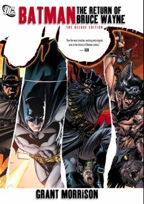 The return of Bruce Wayne by Grant Morrison
