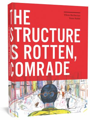 The structure is rotten, comrade by Viken Berberian