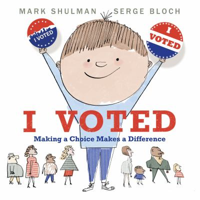 I voted by Mark Shulman, (1962-)