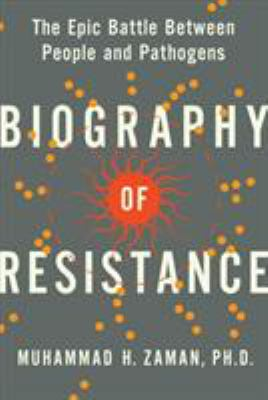 Biography of resistance by Muhammad H. Zaman