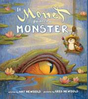 If Monet painted a monster by Amy Newbold