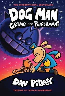 Grime and punishment by Dav Pilkey, (1966-)