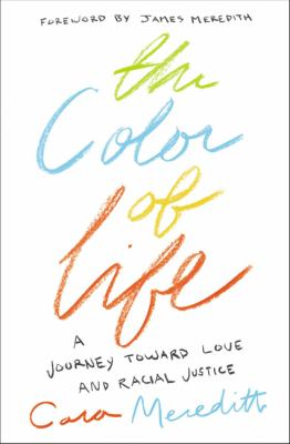 The color of life by Cara Meredith, (1979-)
