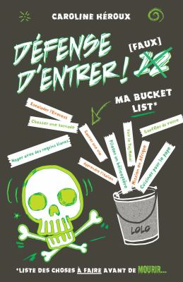 Ma bucket list by Caroline Héroux, (1970-)