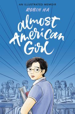 Almost American girl by Robin Ha