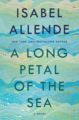 A long petal of the sea by Isabel Allende,