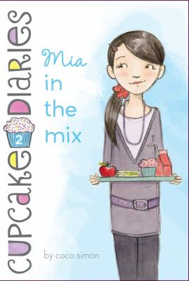 Mia in the mix by Coco Simon