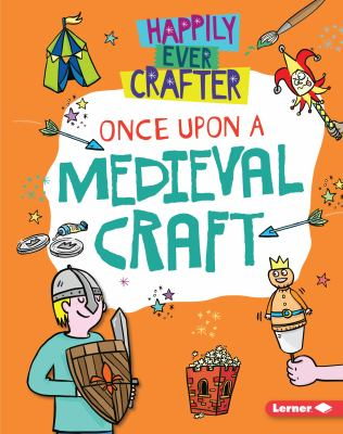 Once upon a medieval craft by Annalees Lim