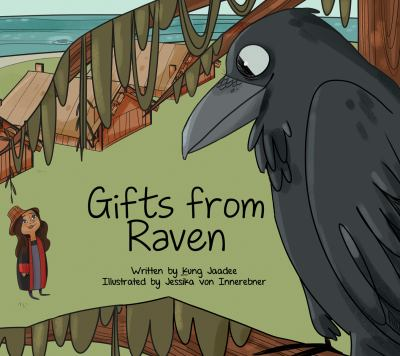 Gifts from Raven by Kung Jaadee