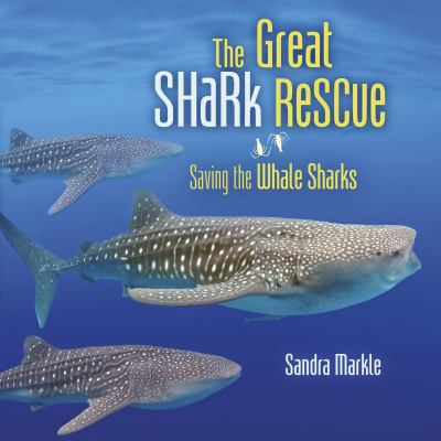 The great shark rescue by Sandra Markle