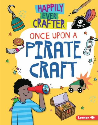 Once upon a pirate craft by Annalees Lim