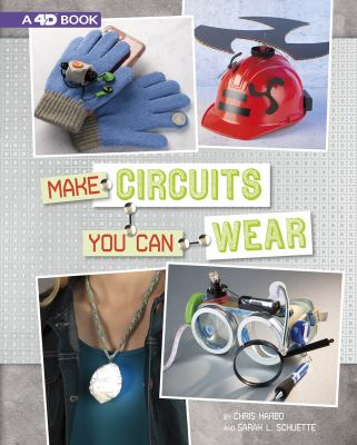 Make circuits you can wear by Christopher L. Harbo