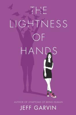 The lightness of hands by Jeff Garvin