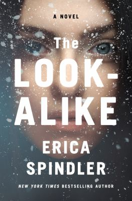 The look-alike by Erica Spindler, (1957-)