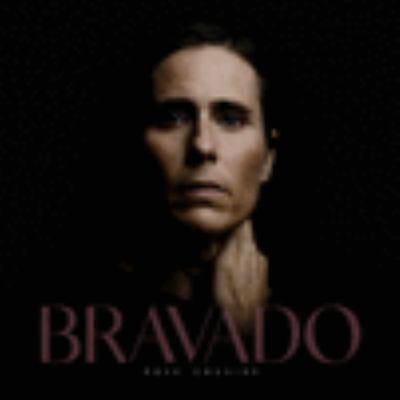 Bravado by Rose Cousins, (1977-)