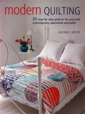 Modern quilting by Michael Caputo