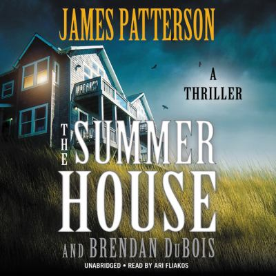 The summer house by James Patterson, (1947-)