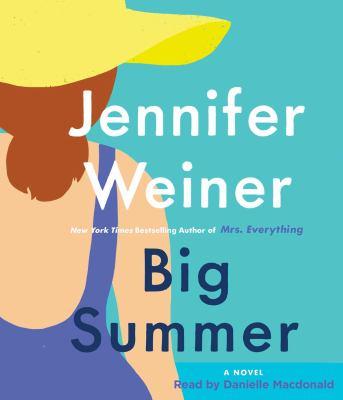 Big summer by Jennifer Weiner