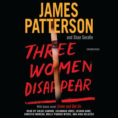 Three women disappear by James Patterson, (1947-)