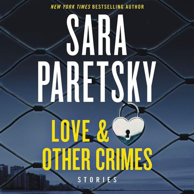 Love & other crimes by Sara Paretsky