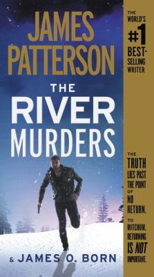 The river murders by James Patterson, (1947-)