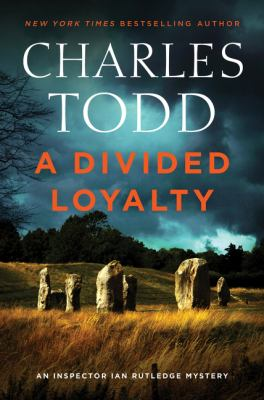 A divided loyalty by Charles Todd,