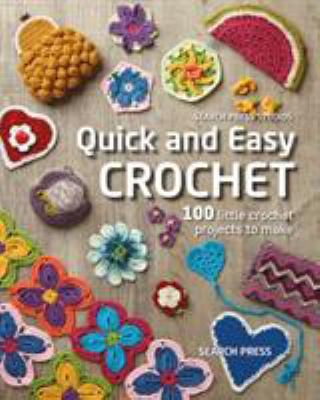 Quick and easy crochet by Val Pierce