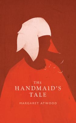 The handmaid's tale by Margaret Atwood, (1939-)