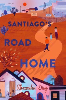 Santiago's road home by Alexandra Diaz